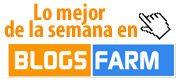Lo mejor de la semana en BlogsFarm (del 27 de agosto al 2 de septiembre)